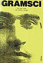 Antonio Gramsci: le sue idee nel nostro…