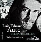 Cuerpo Del Delito (Spanish Edition) by Luis…