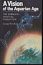 A Vision of the Aquarian Age: The Emerging…