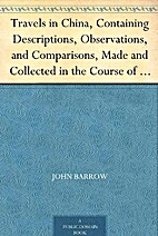 Travels in China by Sir John Barrow