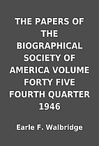 THE PAPERS OF THE BIOGRAPHICAL SOCIETY OF…