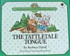 The Tattletale Tongue by Barbara Davoll