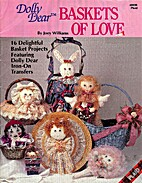 Dolly Bear Baskets of Love by Joey Williams