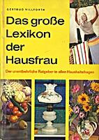 Das grosse Lexikon der Hausfrau by Gertrud…