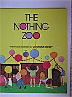 The Nothing Zoo by Johanna Bohoy