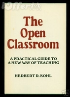 The open classroom; a practical guide to a…