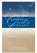 Keeping God's Covenant by Herman Hanko