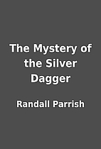 The Mystery of the Silver Dagger by Randall…