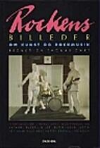 Rockens billeder : om kunst og rockmusik by…
