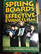 Springboards for Effective Evangelism by Ray…