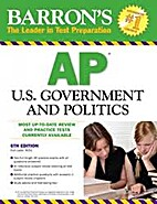 Barron's AP U.S. Government and Politics by…