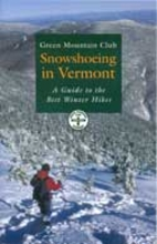 Snowshoeing in Vermont: A Guide to the Best…