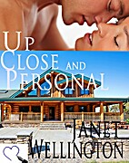 Up Close and Personal by Janet Wellington
