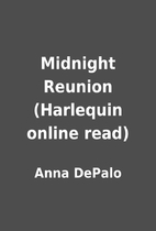 Midnight Reunion (Harlequin online read) by…