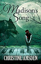 Madison's Song by Christine Amsden