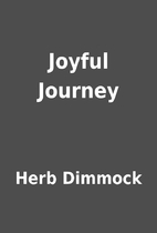 Joyful Journey by Herb Dimmock