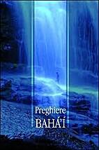 preghiere bahai by bahaullah bab abdulbaha