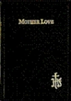Mother Love: A Prayer Book for Christian…