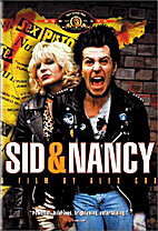 Sid and Nancy [movie] by Alex Cox
