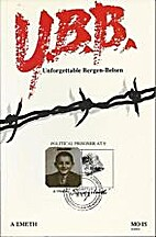 U. B. B., Unforgettable Bergen-Belsen by Mo…
