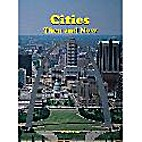 Cities: Then and Now by Wanda Haan