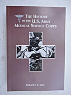 The history of the U.S. Army Medical Service…