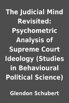 The Judicial Mind Revisited: Psychometric…
