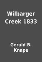 Wilbarger Creek 1833 by Gerald B. Knape