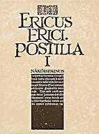 Postilla I. Näköispainos by Ericus Erici.,