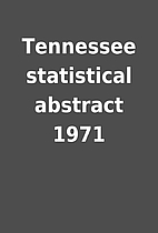 Tennessee statistical abstract 1971