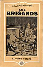 Les brigands by Frantz Funck-Brentano
