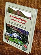 Arrowhead Springs, California's Ideal…