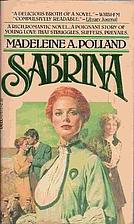 Sabrina by Madeleine A. Polland