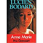 Anne-Marie by Lucien Bodard