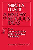 History of Religious Ideas, Volume 2: From…