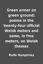Green armor on green ground; poems in the…