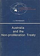 Australia and the non-proliferation treaty…