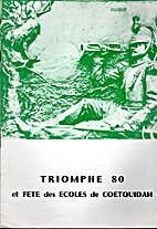 TRIOMPHE 80 ET FÊTE DES ÉCOLES DE…