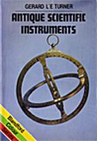 Antique scientific instruments by Gerard…