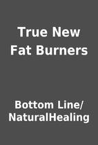 True New Fat Burners by Bottom…