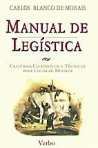 Manual de Legística by Carlos Blanco de…