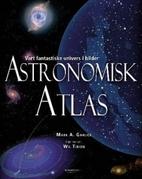 Astronomisk atlas by Mark A. Garlick
