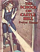 The School on Castle Hill by Evelyn Simms