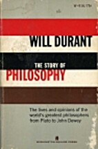 The story of philosophy;: The lives and…