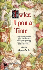 Twice upon a Time by Denise Little