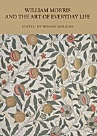 William Morris and the art of everyday life…