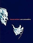 Paulo Autran Sem Comentários by Paulo…