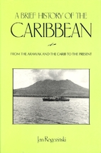 A Brief History of the Caribbean: From the…