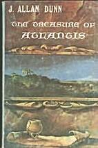 The Treasure of Atlantis by J. Allan Dunn