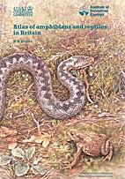 Atlas of Amphibians and Reptiles in Britain…